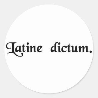 Spoken in Latin. Round Stickers