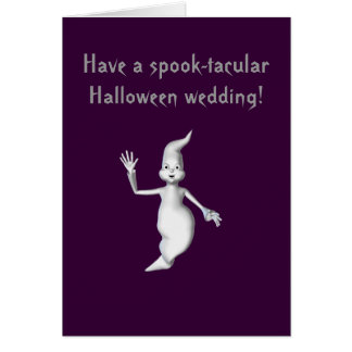 """Spook-tacular Halloween Wedding!"" - Ghost Card"