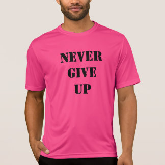 "Sport t-shirt ""to never give up """