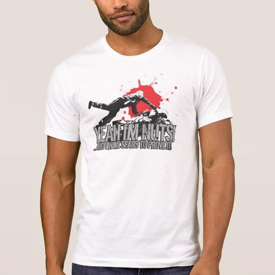 Sportbike - Yeah I'm Nuts! T-Shirt
