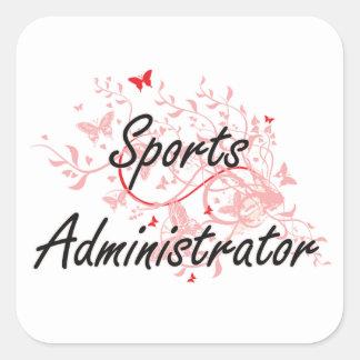 Sports Administrator Artistic Job Design with Butt Square Sticker