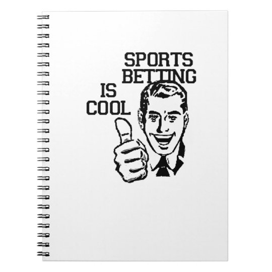 Sports Betting is Cool!! Degenerate Products Spiral Notebook