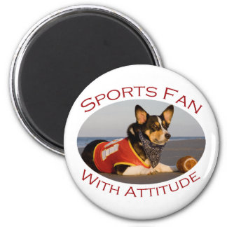 Sports Fan with Attitude 6 Cm Round Magnet