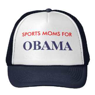 SPORTS MOMS FOR , OBAMA CAP