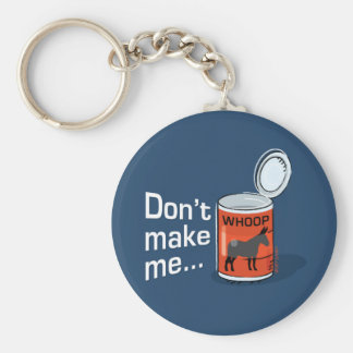Sporty Slang - Don t Make Me Open Up a Can of K Keychains