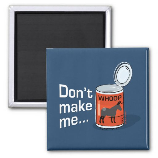 Sporty Slang - Don't Make Me Open Up a Can of... M Refrigerator Magnet