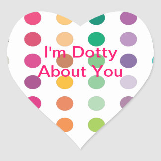 Spots I m Dotty About You Stickers