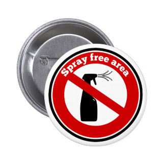 Spray free area sign button