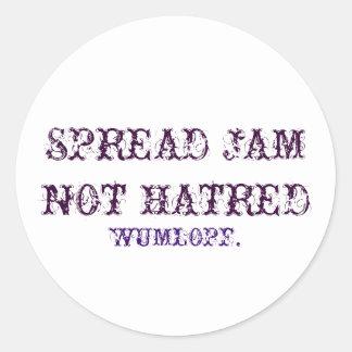 SPREAD JAM NOT HATRED. ROUND STICKER
