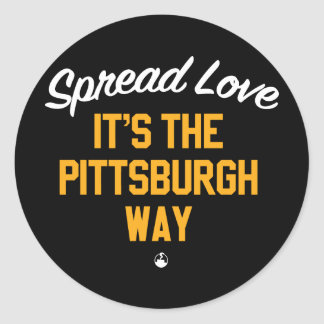 Spread Love It's The Pittsburgh Way Round Sticker