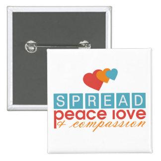 Spread Peace Love and Compassion 15 Cm Square Badge