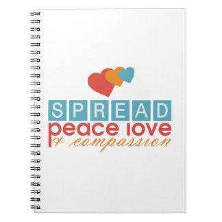 Spread Peace Love and Compassion Note Books