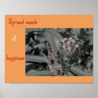Spread seeds of happiness milkweed poster