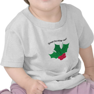Spread The Holiday Cheer! T-shirt