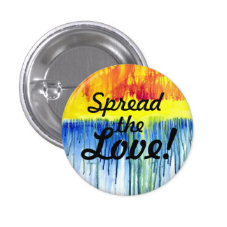Spread the Love! Rainbow Button