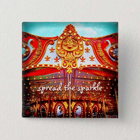 """Spread the sparkle"" carousel gold face photo 15 Cm Square Badge"
