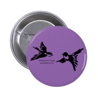 Spread Your Wings 6 Cm Round Badge
