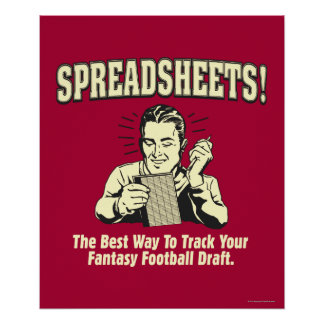 Spreadsheets: Track Your Fantasy Football Draft Poster