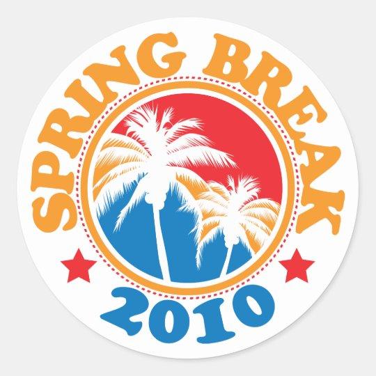 Spring Break 2010 Classic Round Sticker
