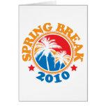 Spring Break 2010 Greeting Card