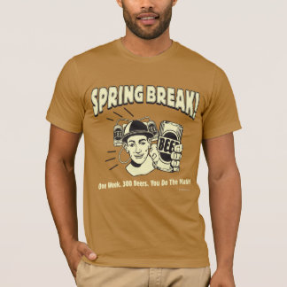 Spring Break: You do the Math T-Shirt