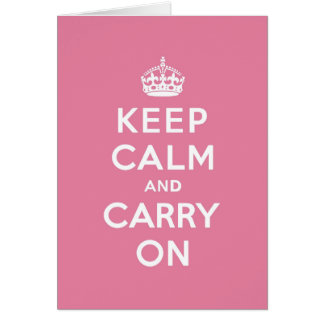 Spring Pink Keep Calm and Carry On Greeting Card