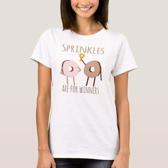 Sprinkles For Winners Doughnut T-Shirt