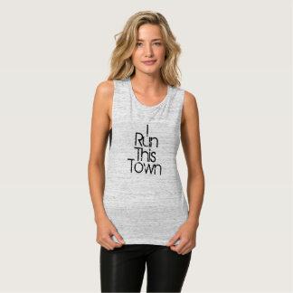 Spunky I Run This Town Runner's Fitness Quote Tank Top