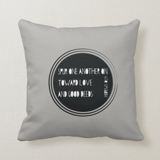Spur One Another On - Hebrews Throw Pillow