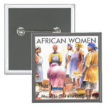 Square Button - African Women