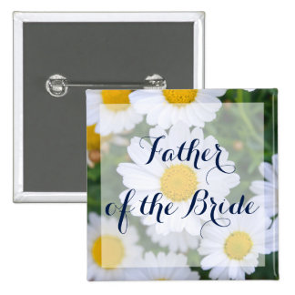 Square Father of the Bride Wedding Buttons Daisy 2 Inch Square Button