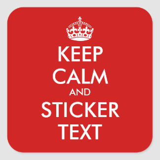 Square KeepCalm Stickers | Personalizable