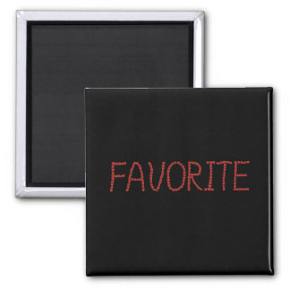 Square magnet with 'favorite'