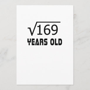 Square Root Of 169 13 Yrs Years Old 13th Birthday Card