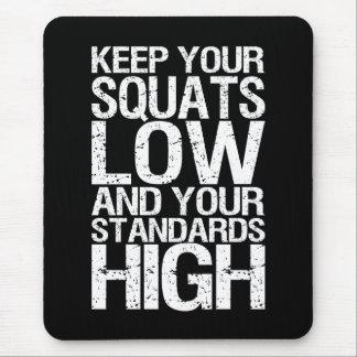 Squat Low - Bodybuilding Workout Motivational Mouse Mat