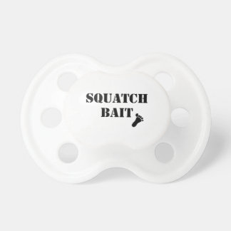 Squatch Bait Baby Pacifier