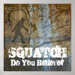 Squatch, Do You Believe