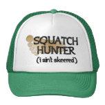 Squatch Hunter: I ain't skeered Mesh Hat