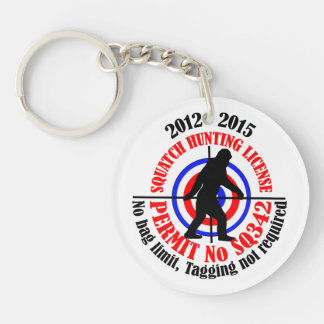 squatch hunting permit Double-Sided round acrylic key ring