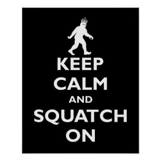 Squatch On Poster