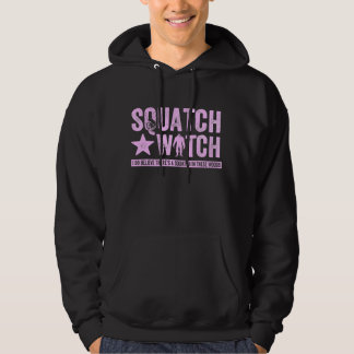 Squatch Watch - Pink Distressed Grunge Letters Hoodie