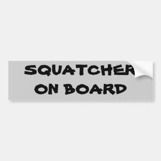 Squatcher on board bumper sticker