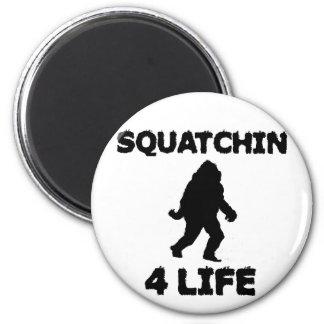 Squatchin 4 Life 6 Cm Round Magnet