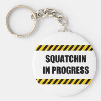 Squatchin in Progress Keychains