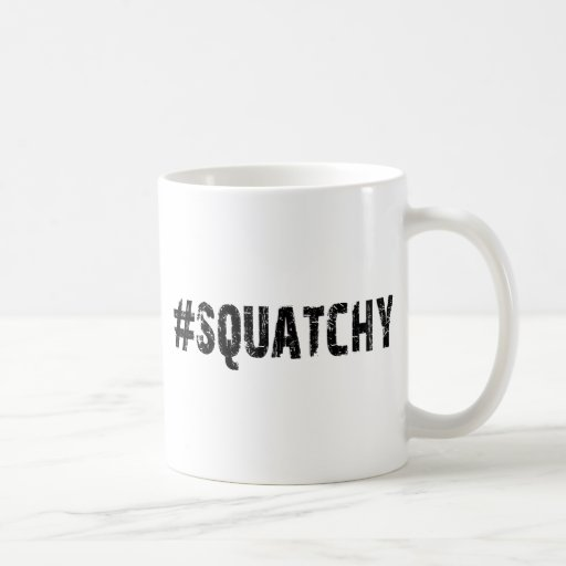 #SQUATCHY - Funny Keep it Squatchy Bigfoot Logo Mugs