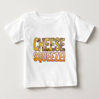 Squeeze Blue Cheese Baby T-Shirt