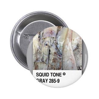 Squid Tone Gray 6 Cm Round Badge