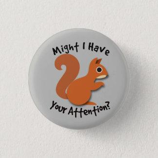 Squirrel! ADHD Button