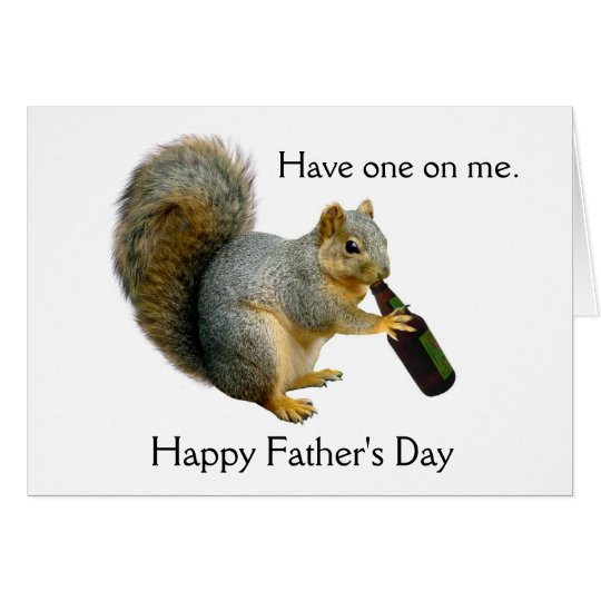 Squirrel Beer Father's Day Card