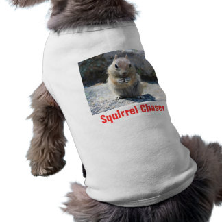 Squirrel Chaser shirt with squirrel photo Sleeveless Dog Shirt